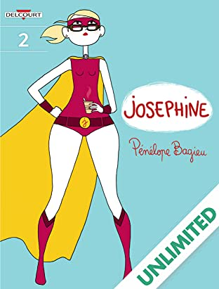Josephine Vol. 2: Not That Bad
